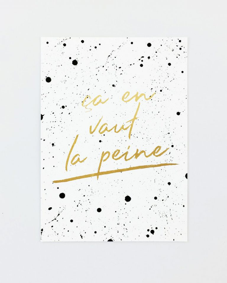 "Print ""Ca en vaut la peine"" by FRENCH WORDS"