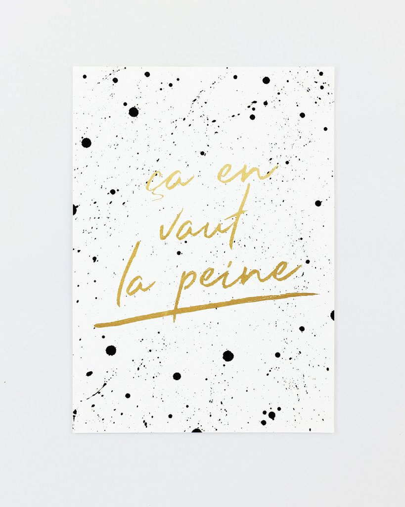 "Affiche ""Ca en vaut la peine"" par FRENCH WORDS"